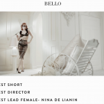 "MIAMI FASHION FILM FESTIVAL 2017 (MIAFF) ""BELLO"" awards for: BEST SHORT, BEST DIRECTOR and BEST LEAD FEMALE- NINA DE LIANIN"